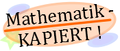 Mathematik-KAPIERT!